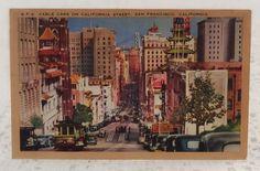 VINTAGE 1930'S LINEN POSTCARD SAN FRANCISCO - CABLE CARS ON CALIFORNIA STREET