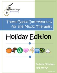 Come check out the new addition to the musictherapyebooks.com shelves:   Theme-Based Interventions for the Music Therapist: Holiday Edition!!