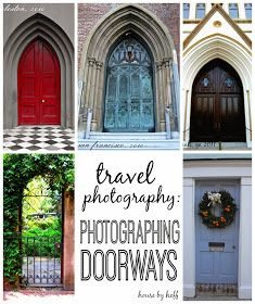 House by Hoff: Photography Wednesday: Photographing Doorways