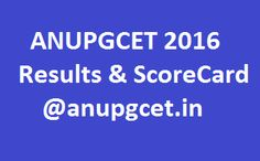 http://www.jobsfantasy.com/anupgcet-2016-results-download-score-card-anupgcet-in/