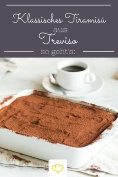 Classic Tiramisù from Treviso: It starts with the spelling and continues with the shopping list. In Italy it is not Tiramisu, but Tiramisù. Coffee Varieties, Best Espresso, Italian Espresso, Espresso Coffee, Blended Coffee, Sweet Desserts, Cookies, Original Recipe, Italian Recipes