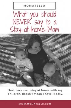 things you should never say to a Stay At Home Mom Good Parenting, Parenting Humor, Parenting Hacks, Quotes About Motherhood, Kids Behavior, Stay At Home Mom, Everything Baby, Mom Quotes, Working Moms