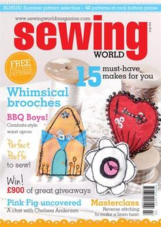 Sewing World has a good mix of sewing projects, techniques, know-how and how-tos for all sewing abilities ranging from basic dressmaking techniques to couture methods, machine embroidery both free-style and computerised, projects for home, craft and dressmaking. Plus every issue includes news - on products, forthcoming exhibitions and book releases, great websites and more as well as popular letters pages and informative articles on sewing personalities.