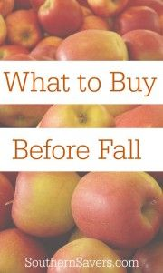 Buy these things before Fall so you can save some money on things in season.