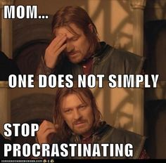 Boromir knows what he's talking about.