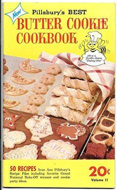Pillsbury Best Butter Cookie Cookbook Volume II by Director Ann Pillsbury http://www.amazon.com/dp/B000P1QALW/ref=cm_sw_r_pi_dp_65atwb15FSR4D