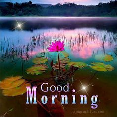 Thank God for another day to say GOOD MORNING!