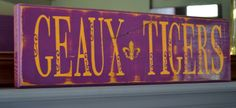 Geaux Tigers LSU custom wood sign wall art home décor by CSSDesign