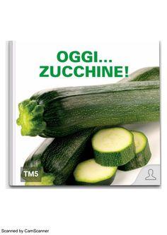 Ricettario Bimby ... Oggi zucchine Pagina 1 di 71