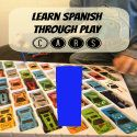 For the Love of Spanish: Spanish through Play