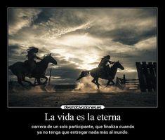 carteles vida muerte vida alma davor safth 123 clandesplazado carrera eterna finaliza caballos desmotivaciones