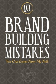 A breakdown of the top 10 brand building mistakes I've made in my 3 years online and how correcting them lead to lighting fast brand growth.