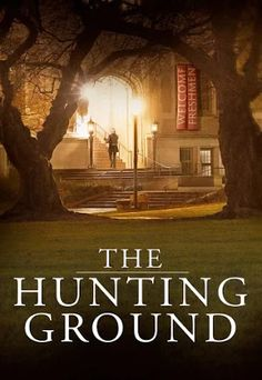 The Hunting Ground - Movies & TV on Google Play
