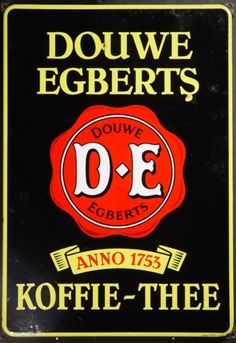 Douwe Egberts Koffie-Thee [Coffee-Tea] tin advertising sign ... with red seal and banner reading 'Anno 1753', porcelain enamel on metal, Holland/The Netherlands