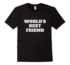 World's Best Friend T-Shirt FriendshipTees, http://www.amazon.com/dp/B074LB8B86/ref=cm_sw_r_pi_dp_x_rPFHzbQ5TWZS4