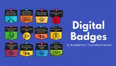 Digital Badges and Academic Transformation via EDUCAUSE Review