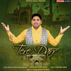 Peridot Music Presents | Sufi Song By Jeet Khan # | Song - Tere Darr | Video Completed | Releasing Soon