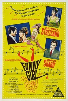 Funny Girl - I can sing and sing. In my imagination I sound just like Babs.
