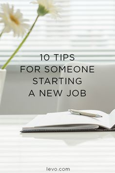 What to do when you're the new person in the office.