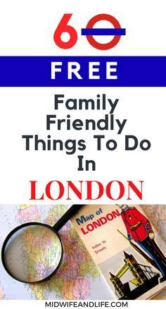 Whether it's business or pleasure, there are so many things to do in London for free with your family, here are 59 of them, can you tick them all off