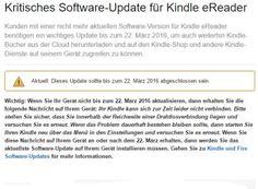 Kindle: Kritisches Software-Update muss bis zum 22. März installiert werden https://www.discountfan.de/artikel/lesen_und_probe-abos/kindle-kritisches-software-update-22-maerz-2016.php Wer seinen Kindle seltener nutzt, sollte ihn zumindest in den nächsten Tagen anschalten und mit dem Netz verbinden: Amazon hat ein Update veröffentlicht, das zwingend bis zum 22. März installiert werden muss. Wer den Termin verpasst, kann den eBook-Reader nicht mehr wie gewohnt nutzen. Kin