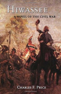 Introducing Hiwassee A Novel of the Civil War. Great Product and follow us to get more updates!