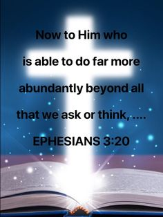 Ephesians Now to Him who is able to do far more abundantly beyond all that we ask or think, according to the power that works within us Bible Verses Quotes, Faith Quotes, Life Quotes, Biblical Verses, Prayer Scriptures, Prayers Of Gratitude, Bible Mapping, Prayer And Fasting, New American Standard Bible
