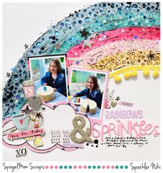 I'm up on the Spiegel Mom Scraps You Tube channel today with the process video for this layout. I started off by painting a rainbow us. Birthday Scrapbook Pages, Baby Scrapbook, Scrapbook Paper Crafts, Scrapbook Albums, Scrapbook Cards, Scrapbook Designs, Scrapbook Page Layouts, Scrapbook Supplies, Mini Albums