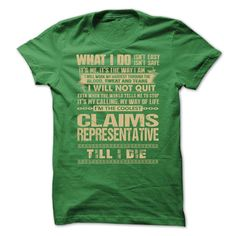 Awesome Shirt For Claims Representative T-Shirts, Hoodies. Get It Now ==► https://www.sunfrog.com/LifeStyle/Awesome-Shirt-For-Claims-Representative-2222-Green-Guys.html?id=41382