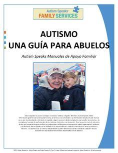 AUTISMO UNA GUÍA PARA ABUELOS by Web Master Bicentenario via slideshare