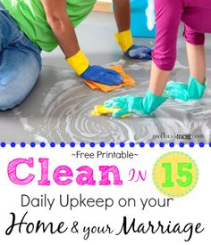 After the kids go to bed, set a timer for 15 minutes and start cleaning and talking about your day. Great  way to strengthen your marriage and tidy your house at the same time! Free printable cleaning chart
