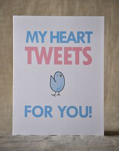 Valentine's card  My heart tweets for you by poseypapers on Etsy, $4.00