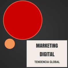 DIGITAL MARKETING TENDENCIA GLOBAL