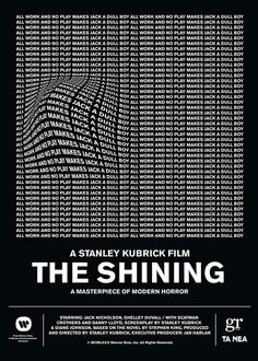 "Alternative poster for the 'The Shining' movie, directed by Stanley Kubrick Designed by Studio in association with S.Fragoulakis, for Dimitris Doulgeridis' feature titled ""What poster would you design for Stanley Kubrick's 'The Shining'? Poster S, Typography Poster, Punk Poster, Graphic Design Posters, Graphic Design Inspiration, Graphic Design Typography, Stanley Kubrick Exhibition, Stanley Kubrick Photography, Stanley Kubrick The Shining"