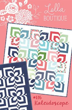 Kaleidoscope quilt pattern by Lella Boutique. Make is using a jelly roll or yardage. Gooseberry fabric by Vanessa Goertzen of Lella Boutique for Moda. Ships to stores October 2015.