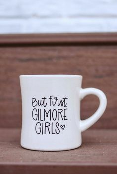 "10 oz. ""But First, Gilmore Girls"" Diner Mug"