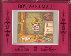 my vintage book collection (in blog form).: Boy, Was I Mad! - illustrated by Mercer Mayer
