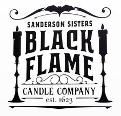 Halloween Signs, Diy Halloween Decorations, Holidays Halloween, Halloween Crafts, Black Flame Candle, Black Candles, Hocus Pocus, Design Mandala, Cricut Craft Room