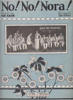 No No Nora 1923 Sheet Music White Way Orchestra Jean Francis Gus Kahn