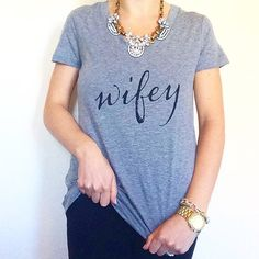 Wifey Graphic Tee Print T Shirt - V-Neck Gray Cotton Tee (60% cotton, 40% modal) w/ black ink  - See Measurements for Fit Details. Each size