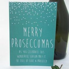 Prosecco Friend Christmas Card 'Proseccomas. Christmas greeting cards are one of our favourite traditions. Discover unique, inspiring Christmas cards that are sure to stand out.