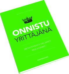 Kirjassa yhdistyy käytännönläheisellä tavalla yrittäjyyden, myynnin ja markkinoinnin psykologia.