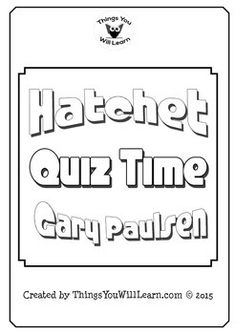 brian s winter comprehensive test ccss ccss standards critical  detail based multiple choice quizzes and a test for the novel hatchet by gary paulsen