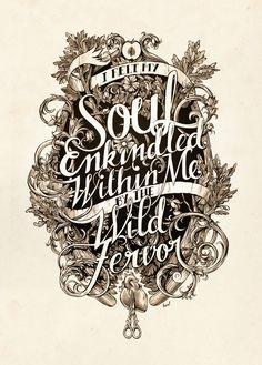 """I felt my soul enkindled within me by the wild fervor,"" ~edgar allan poe"