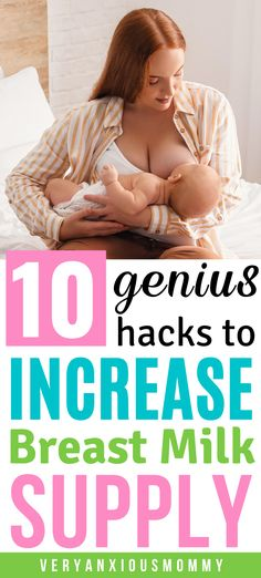 Are you a new breastfeeding mom? Here are my top 10 hacks to Increase Breast Milk Supply. #Lowmilksupply #Breastfeedingtips #increasebreastmilksupply #promotemilkproduction #breastfeedingdiet #increasebreastmilk #bestlactationcookies #lactation #breastfeeding #milksupply