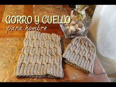 Gorro y Cuello Para Hombre - YouTube Gorros Tejidos A Crochet ad597016d25
