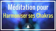 Méditation pour Activer et Harmoniser ses CHAKRAS Cédric Michel Reiki Quotes, Meditation Quotes, Daily Meditation, Chakra Meditation, What Is Reiki, Les Chakras, Miracle Morning, Yoga Nidra, Spiritus