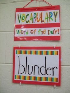Vocabulary Word of the Day poster.  Each day a new vocabulary word is looked up.