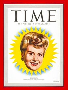 Image detail for -TIME Magazine Cover: Eva Peron - July 1947 - Eva Peron - Argentina . Rainbow Tours, Latin American Studies, Time Magazine, Magazine Covers, Time Inc, July 14, Ad Art, Queen, Vintage Ads