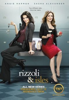 Rizzoli & Isles is a TNT television series starring Angie Harmon as police detective Jane Rizzoli and Sasha Alexander as medical examiner Dr. Maura Isles. The one-hour drama is based on the Rizzoli & Isles series of novels by Tess Gerritsen. It premiered on July 12, 2010.